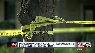 Papillion Woman Accepts Responsibility for Death of Ten-Year-Old