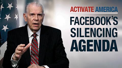 Facebook's Silencing Agenda