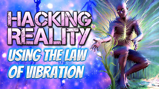 Hacking Reality Using The Law Of Vibration | Bob Proctor
