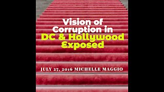 VISION of DC & Hollywood Corruption Exposed