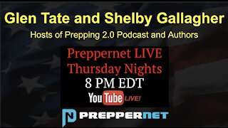 Glen Tate and Shelby Gallagher - Prepping 2.0 Podcast and Authors