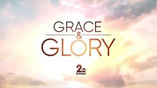 Grace and Glory 2/21/2021