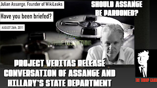 PROJECT VERITAS RELEASES AUDIO OF ASSANGE AND HILLARY'S STATE DEPARTMENT