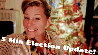 5 Min Election Update! Everything Is Still On Track!