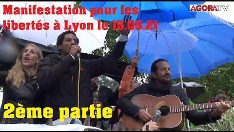 Manifestation à Lyon pour les libertés le 15 Mai 2021 - 2e partie