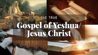 The Truth That Is Being Hidden From The Gospel Of Yeshua.