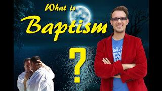 What is Baptism? A Biblical Understanding