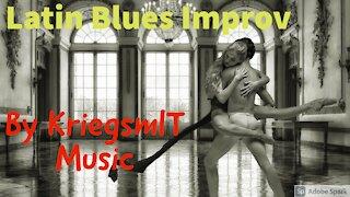 Latin Blues Improv - a.k.a. Mambo Blues