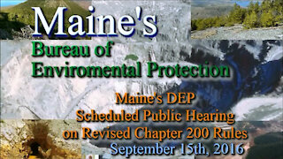 20160915 Pt 1 of 5 - BEP Public Hearing - Maine's DEP proposed Chapter 200 Rules Changes
