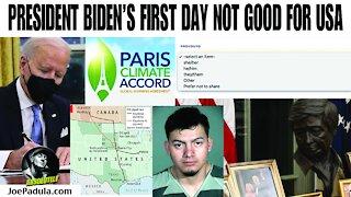 President Biden's First Days Not Good for USA