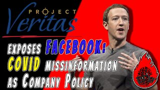 Project Veritas Exposes Facebook for COVID misinformation