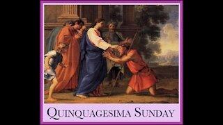 Quinquagesima Sermon 2021 Bp. Ian Anderson