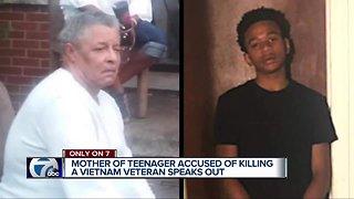 Mother of teenager accused of killing a Vietnam Veteran speaks out