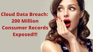 Cloud Server Data Breach: 200 Million Records Exposed!