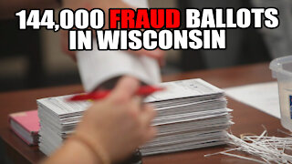 144,000 Potential Fraud Ballots Found in Wisconsin