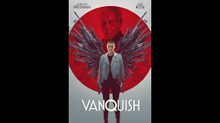 VANQUISH Movie Review