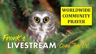 LIVESTREAM - Worldwide Community Prayer on September 4th, 2021