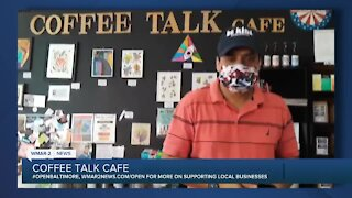 """Coffee Talk Cafe in Towson says """"We're Open Baltimore!"""""""