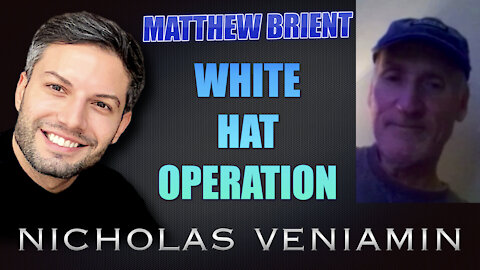 Matthew Brient Discusses White Hat Operation with Nicholas Veniamin