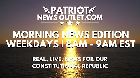 🔴 WATCH LIVE | Patriot News Outlet | The Morning News Edition | 8AM ET | 10/13/2021