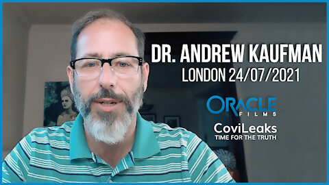 Dr. Andrew Kaufman | Worldwide Rally for Freedom London 24/07/21 | Oracle Films | CoviLeaks