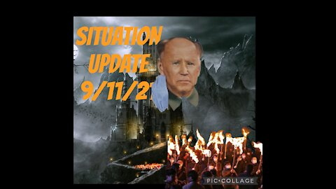 SITUATION UPDATE 9/11/21