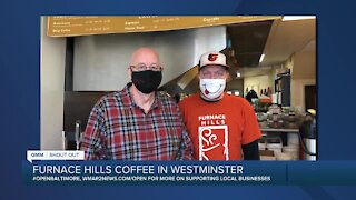 """Furnace Hills Coffee in Westminster says """"We're Open Baltimore!"""""""
