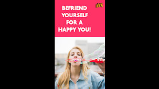 How To Become Your Own Best Friend *