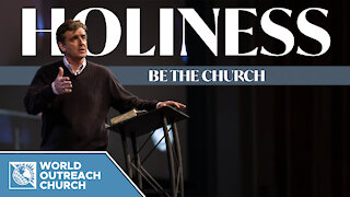 Holiness: Be the Church