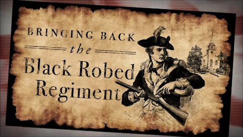 The Black Robed Regiment
