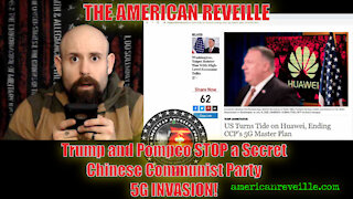 Trump and Pompeo STOP a Secret Chinese Communist Party 5G INVASION!