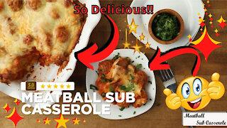 Meatball sub casserole recipe: Fun, easy and delicious