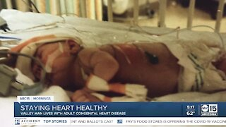 Valley man lives with congenital heart disease