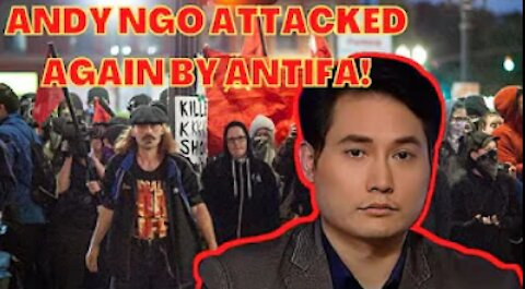 ANDY NGO attacked AGAIN by ANTIFA! TED WHEELER CONTINUES To FAIL that CITY!