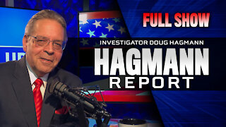 "Jabbing a ""Woke"" Populace - John Moore on The Hagmann Report - (Full Show) 3/8/2021"