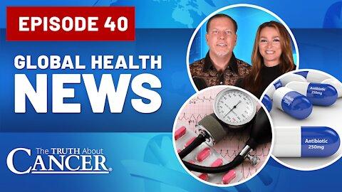 Global Health News #40   FDA Fraud, Bribed Doctors, and Antibiotic Resistance