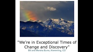 """Bill and Marsha Burns/ """"We're in Exceptional Times of Change and Discovery"""""""