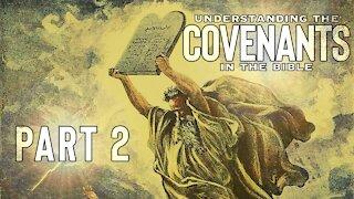 Sermon: Understanding the Covenants Part 2