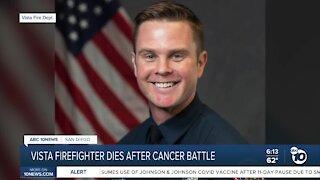 Vista firefighter dies after cancer battle