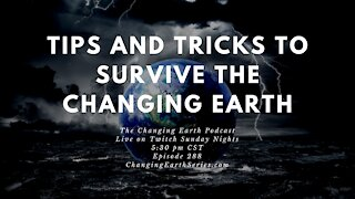 Tips & Tricks to Survive The Changing Earth