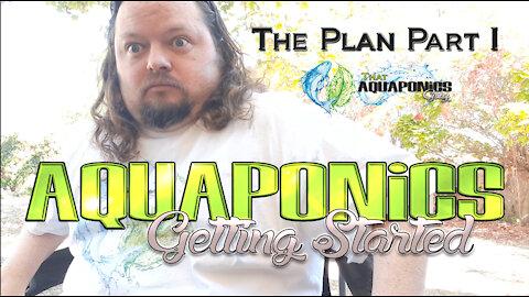 ThatAquaponicsGuy Backyard Farm Planning Part 1