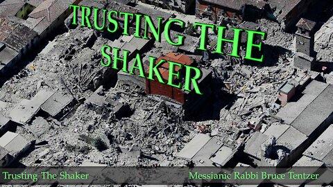 Trusting The Shaker