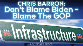Don't Blame Biden - Blame The GOP