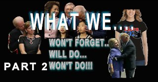 WHAT WE WON'T FORGET PART 2: WHAT'T HAPPENING