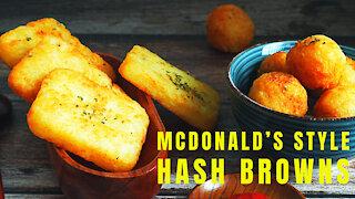 How to make crispy McDonald's hash browns