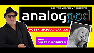 Analogpod - Episode 4 - Guest - Valerie Weinberg