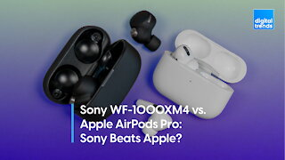 Sony WF-1000XM4 vs. Apple AirPods Pro   Sony Beats Apple?