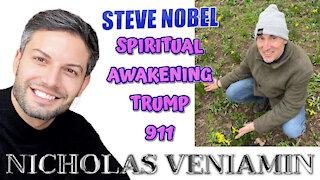 Steve Nobel Discusses Spiritual Awakening, Trump, 911 with Nicholas Veniamin