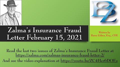 Zalma's Insurance Fraud Letter - February 15, 2021