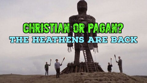 Christian or Pagan? The Heathens are Back